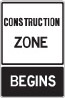 construction zone begins black and white sign